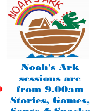 Noah's Ark for Babies and Pre school children July 12th