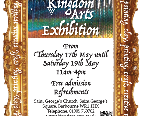 Kingdom Arts Exhibition Thurs 17th May to Sat 19th May 11am to 4pm